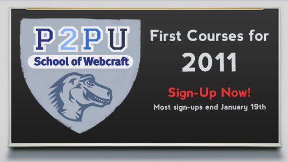 School of Webcraft at P2PU - First Courses for 2011, Sign-Up Now!
